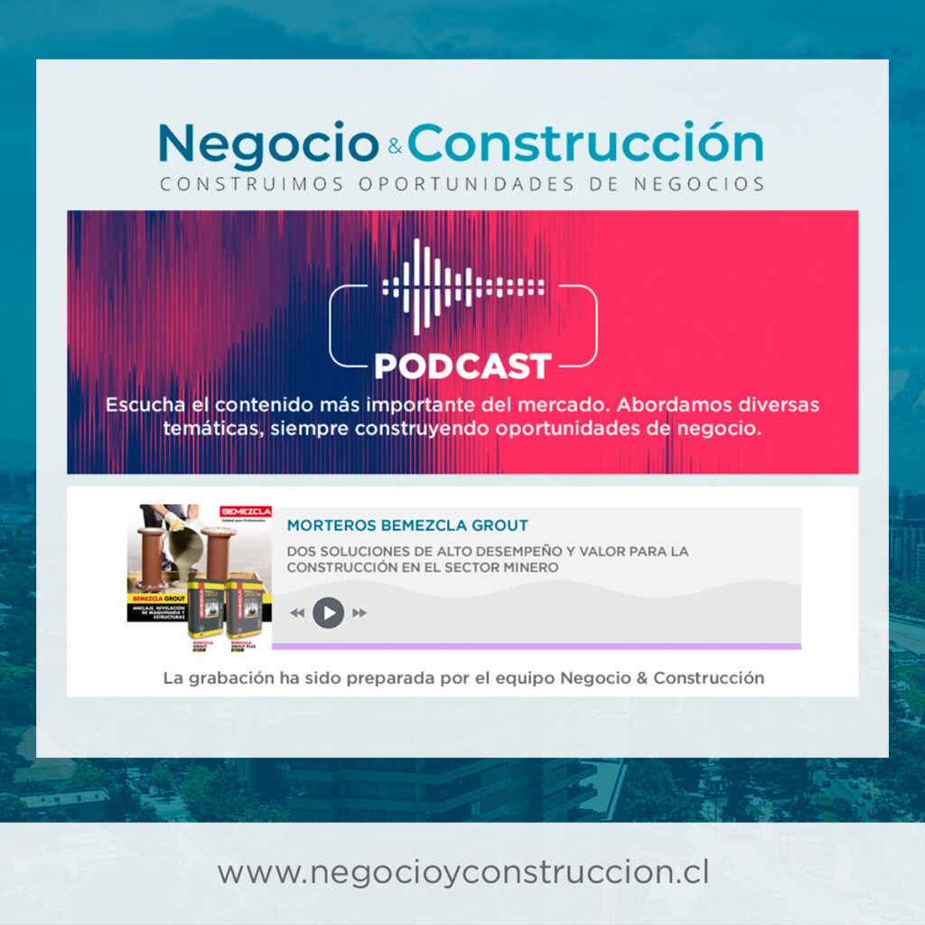 MORTEROS BEMEZCLA GROUT | Dos soluciones de alto desempeño y valor para construcción en el sector minero