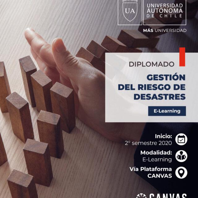 Diplomado Gestión del Riesgo de Desastres | Universidad Autónoma de Chile