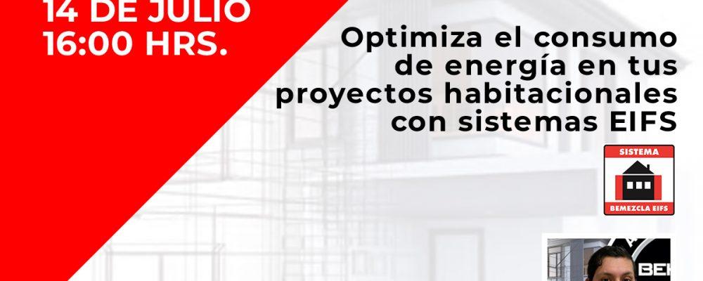 14 de Julio | OPTIMIZA EL CONSUMO DE ENERGÍA EN TUS PROYECTOS HABITACIONALES CON SISTEMAS EIFS